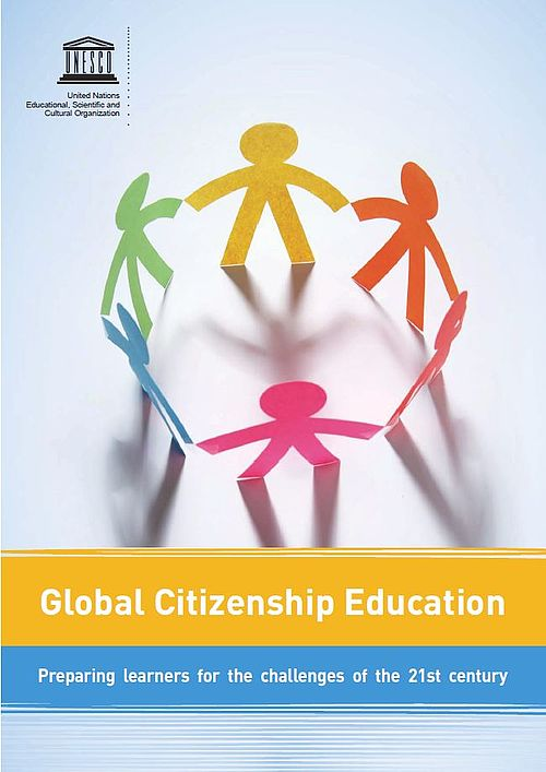 Global Citizenship Education: Preparing learners for the challenges of the 21st century