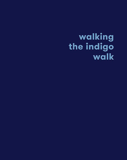 walking the indigo walk
